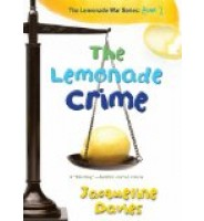 The Lemonade Crime (The Lemonade War Series)